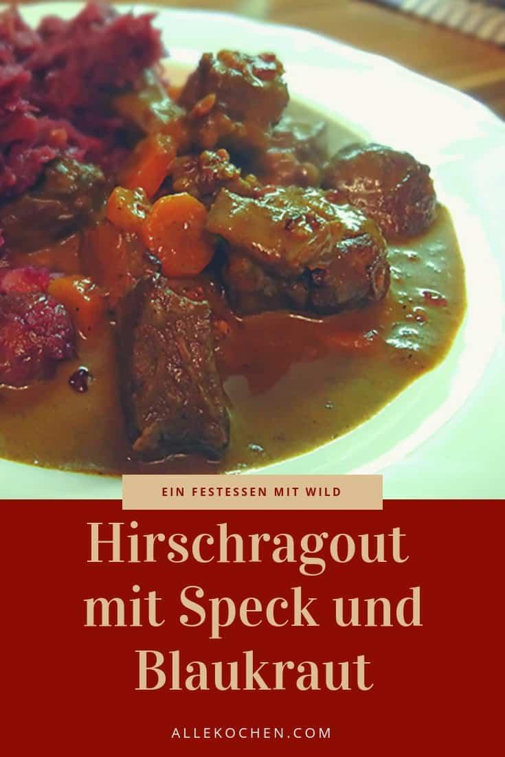 Das Hirschragout mit Speck und Blaukraut ist ein tolles Essen für die besondere Gelegenheit. Toll zum Vorbereiten und einfach zum Genießen :-)