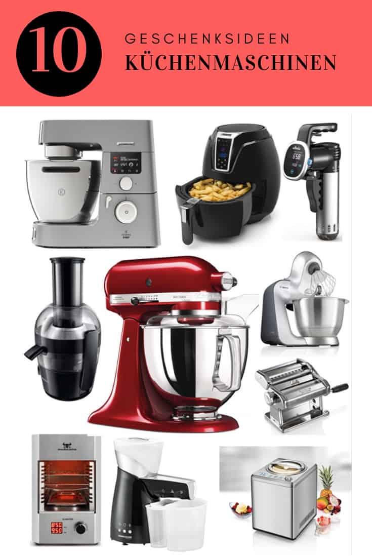 10 Küchenmaschinen Geschenksideen