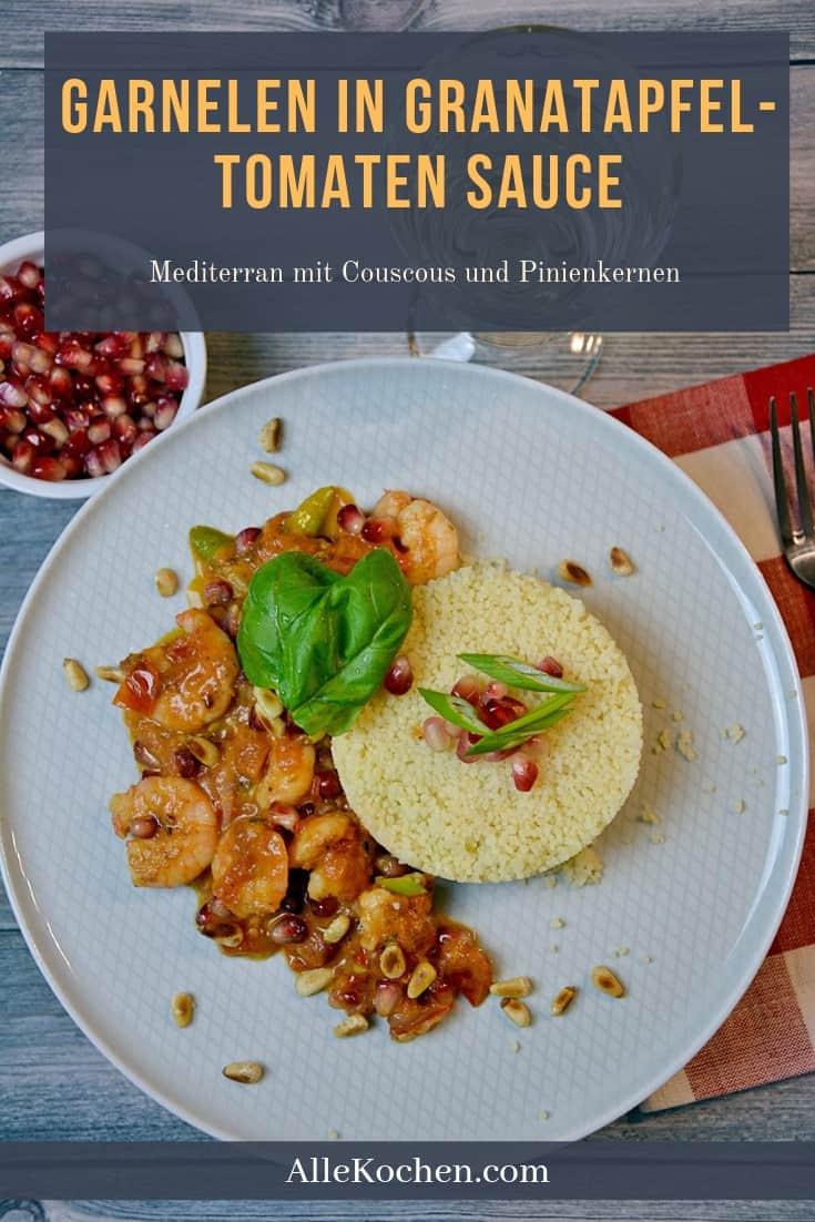 Ein einfaches Rezept für Garnelen in Granatapfel-Tomatensauce und Couscous. Mit Pinienkernen und Basilikum wird es zum mediterranen Highlight in deiner Küche.