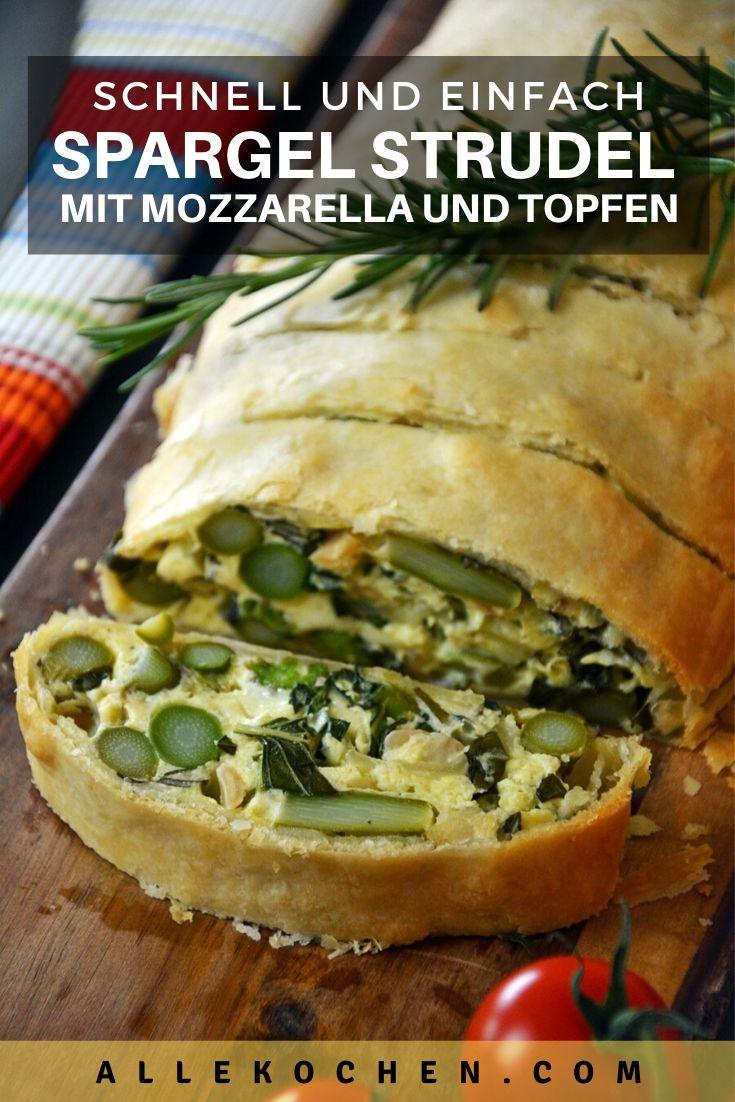 Rezept für einen einfachen Spargel Strudel mit Mozzarella und Topfen. Dieses Spargelgericht kommt einfach in den Ofen und lässt sich auch gut aufwärmen.