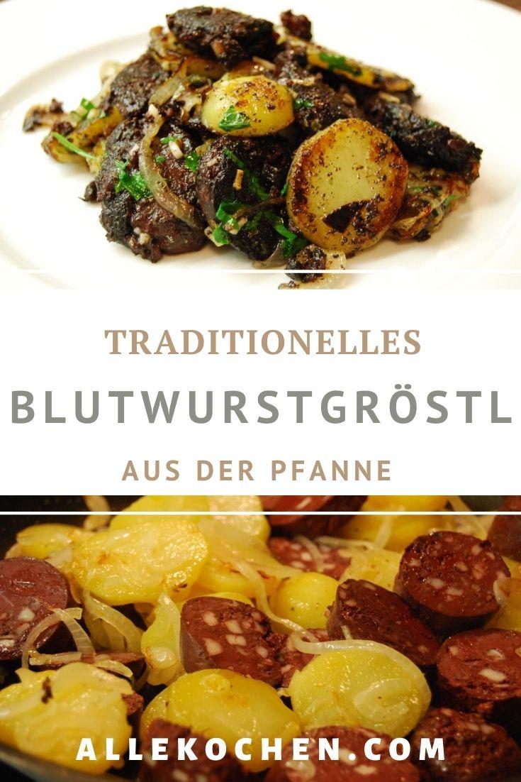 Rezept für ein Blunzngröstl oder Blutwurstgröstl. Ein besonderes Fleischgericht aus der österreichischen Küche. Rezept wie von Oma.