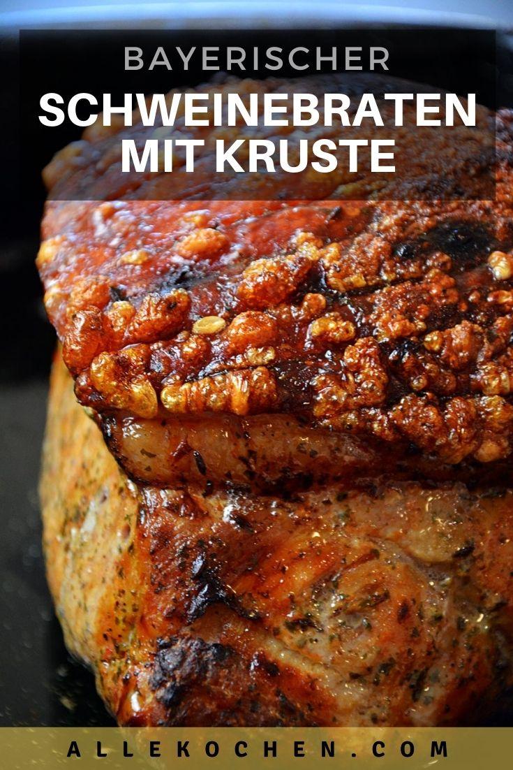 Ein einfaches Rezept für einen Bayerischer Schweinebraten mit Kruste aus dem Ofen. Der Braten gelingt mit ein paar Tipps auf jeden Fall.